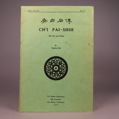 Image for Ch'i Pai-Shih; His Life and Works