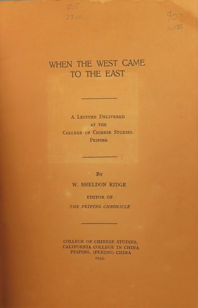 Image for When the West Came to the East A lecture delivered at the College of  Chinese Studies
