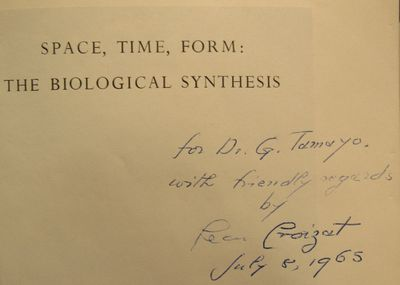 Image for Space, Time, Form: The Biological Synthesis. Inscribed by Croizat.