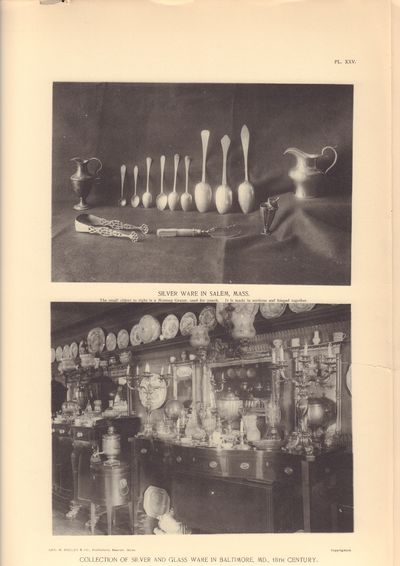 Image for Colonial Silverware of the 17th and 18th Centuries; comprising solid sets,  small wares, candelabras, communion service, etc.