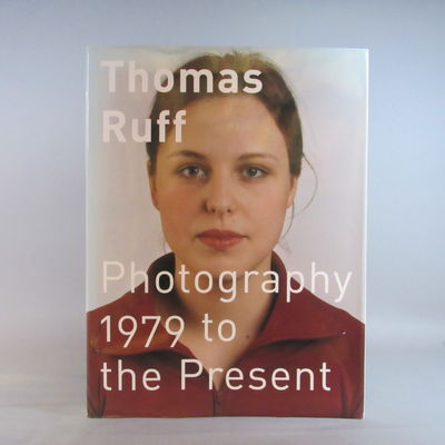 Image for Thomas Ruff Photography 1979 to the Present