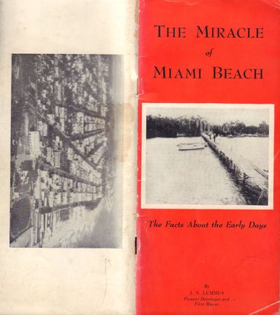 Image for The Miracle of Miami Beach The Facts About the Early Days