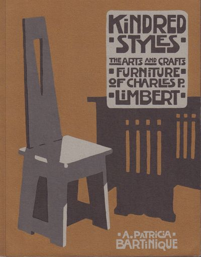 Image for Kindred Styles the Arts and Crafts Furniture of Charles P. Limbert