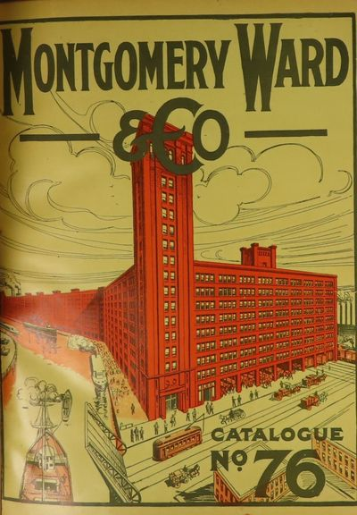 Image for Montgomery Ward & Co. Catalogue No. 76.  Edition de Luxe.