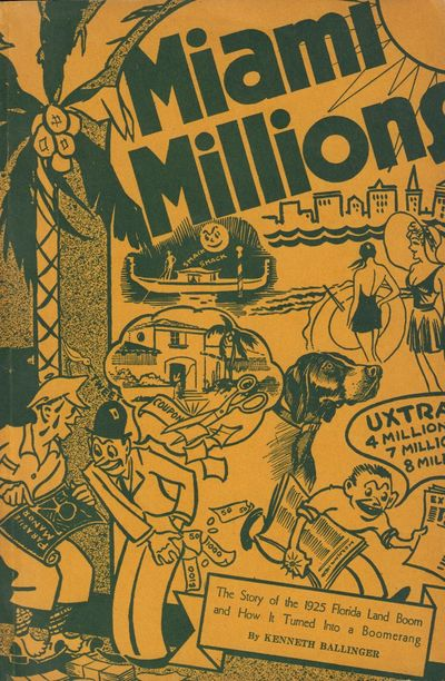 Image for Miami Millions The Dance of the Dollars in the Great Florida Land Boom of 1925