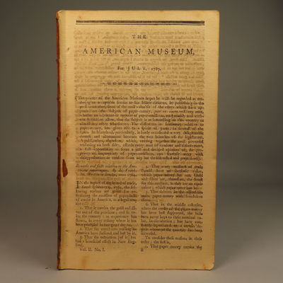 Image for The American Museum or Repository of Ancient and Modern Fugitive Pieces, &c. Volume 2, No.s 1-6 (containing early printings of the Federalist Papers and Constitution)