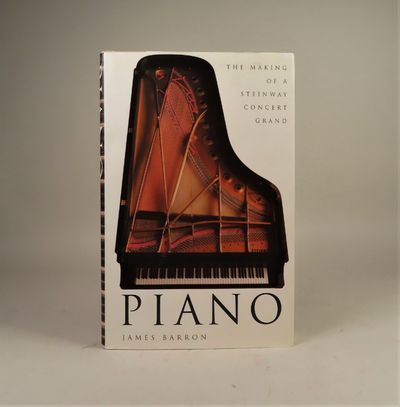 Image for Piano. The Making of a Steinway Concert Grand. [SIGNED by author and Henry Z Steinway]