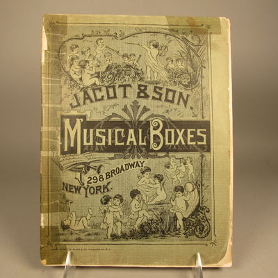 Image for Illustrated catalogue of Musical Boxes, Season 1890-1891: Imported by  Jacot & Son