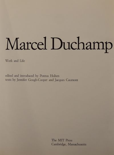 Image for Marcel Duchamp: Work and Life. (Ephemerides on and about Marcel Duchamp  and Rrose Selavy 1887 - 1968)